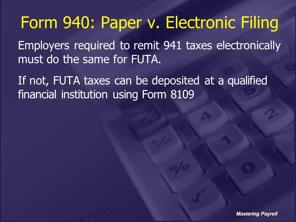 Form 940: Paper v. Electronic Filing