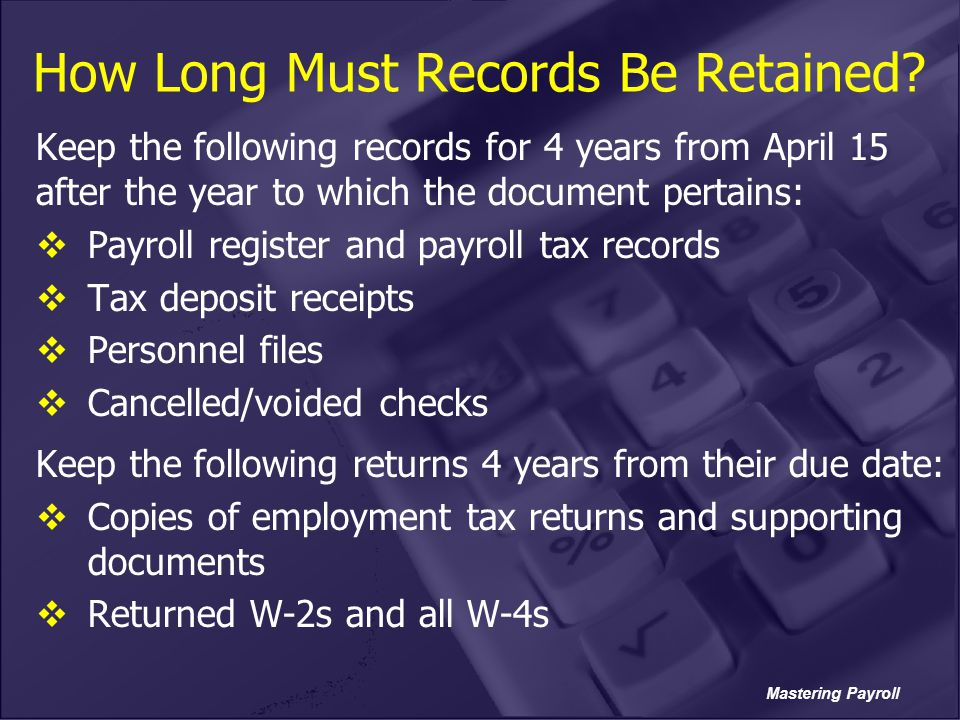 How Long Must Records Be Retained