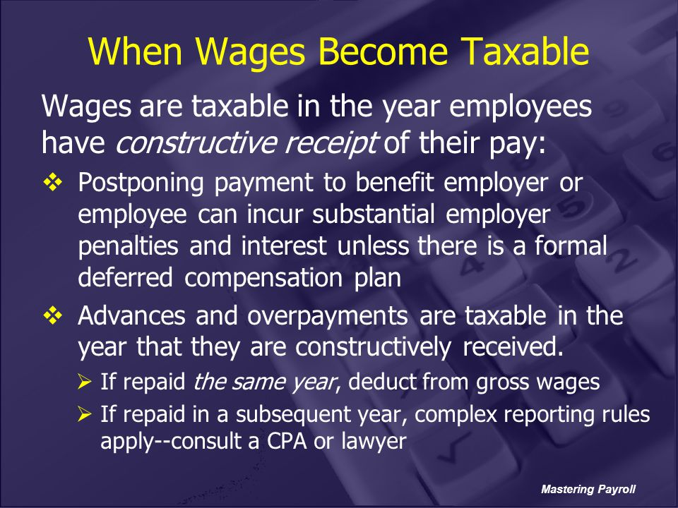 When Wages Become Taxable