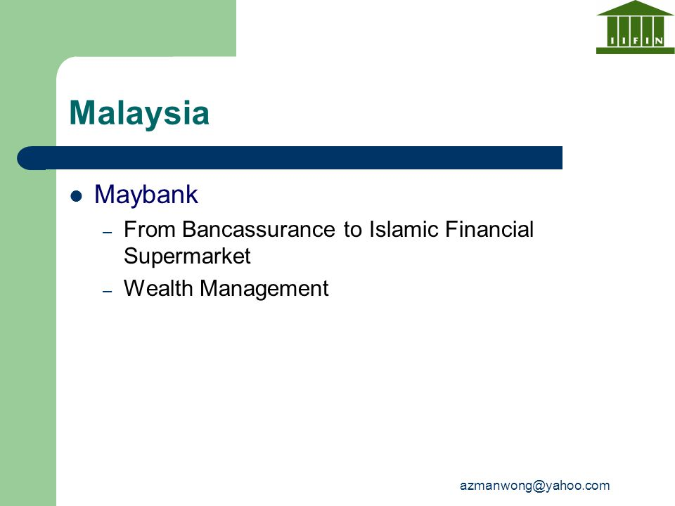 Malaysia Maybank From Bancassurance to Islamic Financial Supermarket