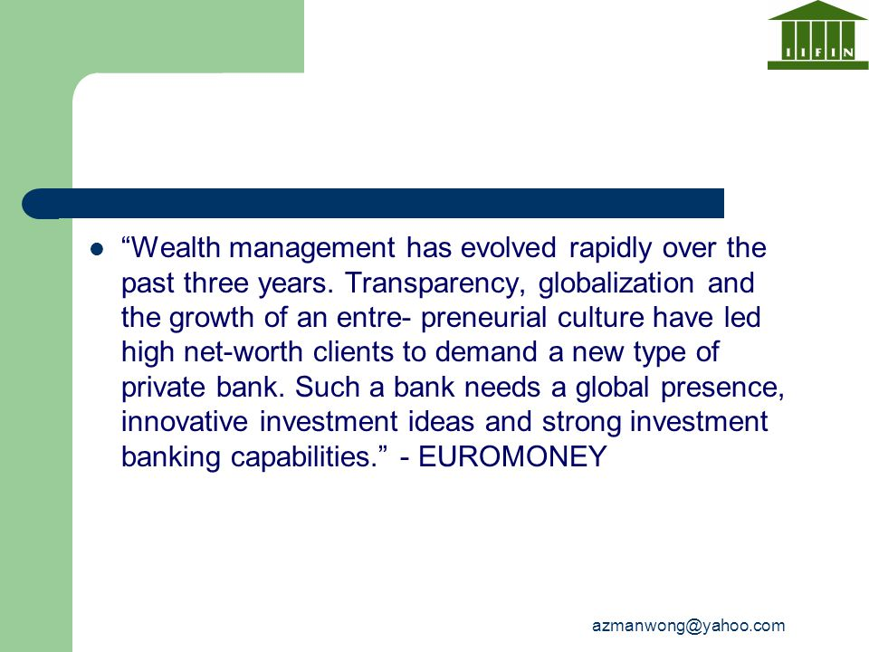 Wealth management has evolved rapidly over the past three years