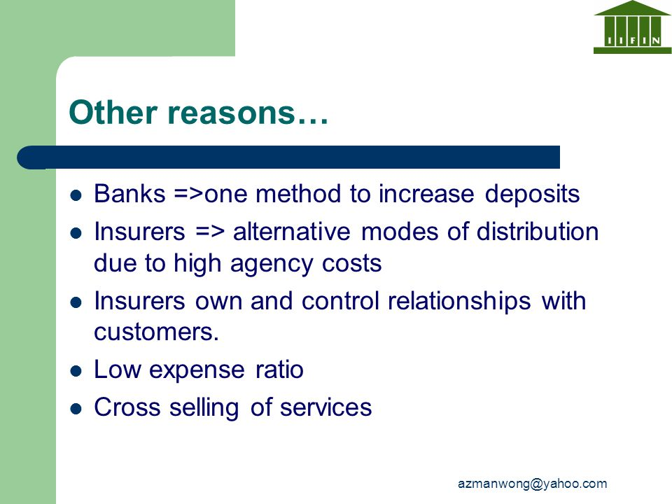 Other reasons… Banks =>one method to increase deposits