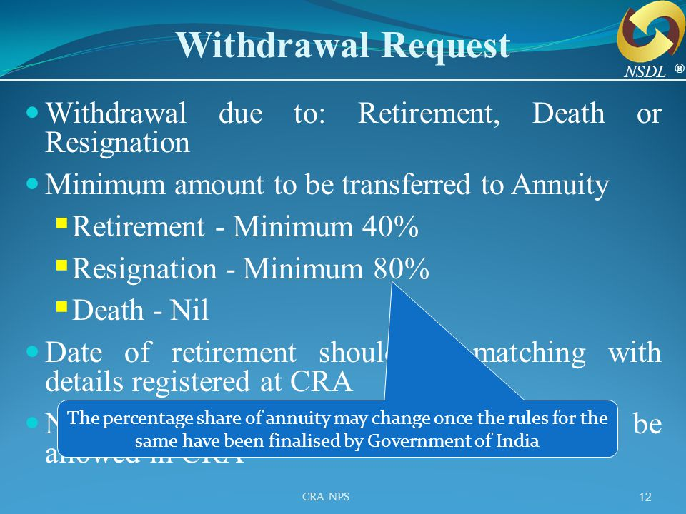 Withdrawal Request Withdrawal due to: Retirement, Death or Resignation