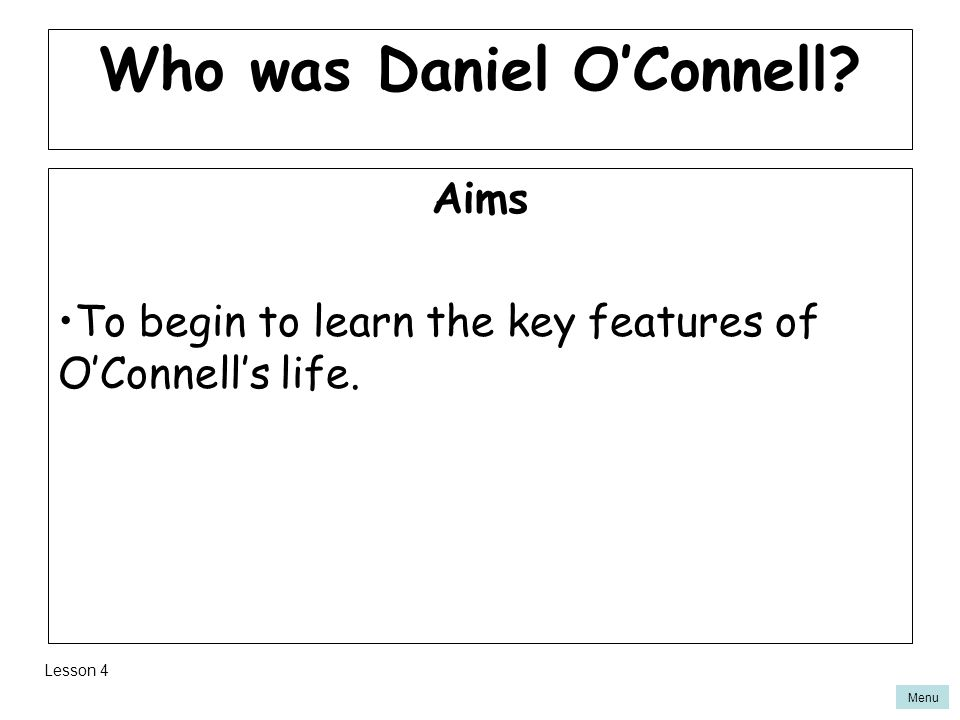 Who was Daniel O'Connell