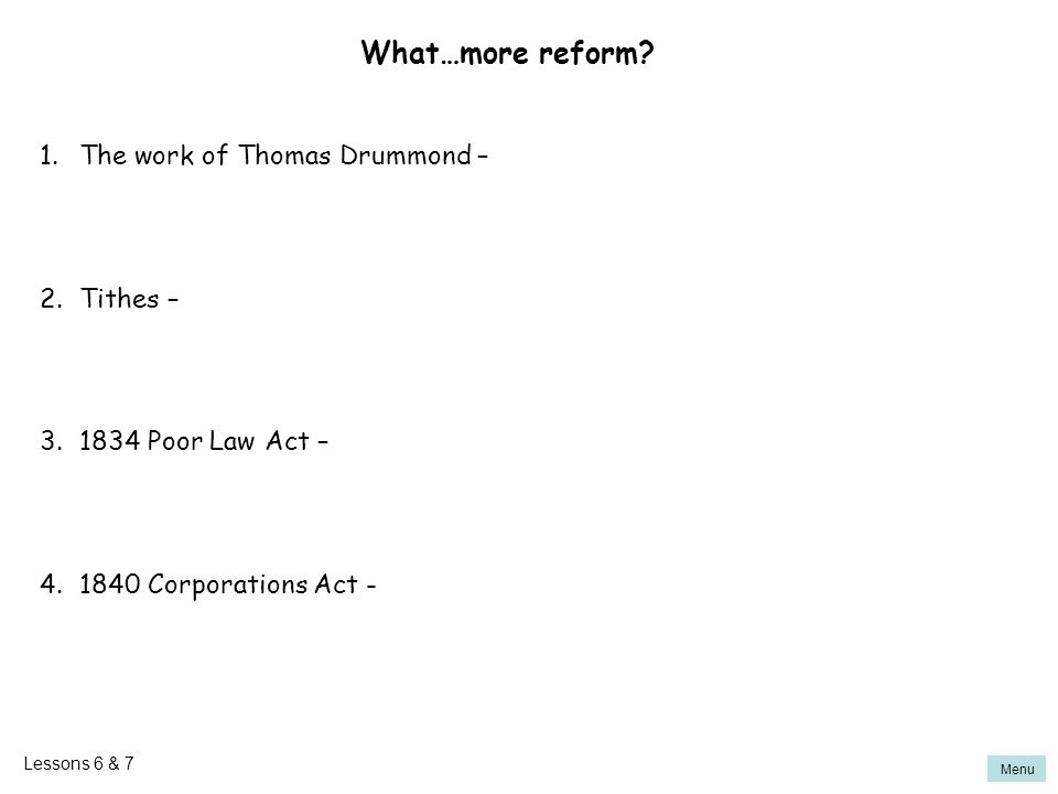 What…more reform The work of Thomas Drummond – Tithes –