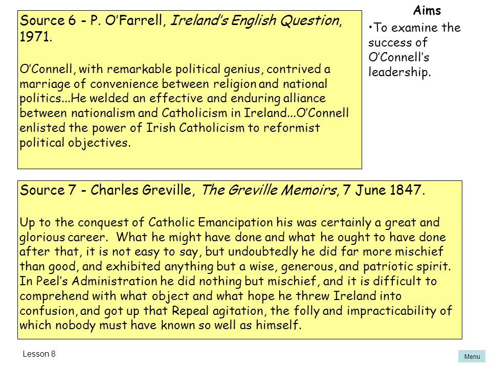 Source 6 - P. O'Farrell, Ireland's English Question, 1971.