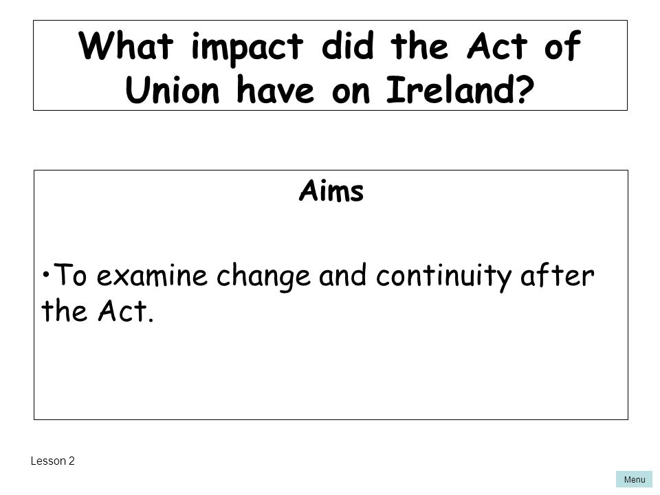 What impact did the Act of Union have on Ireland