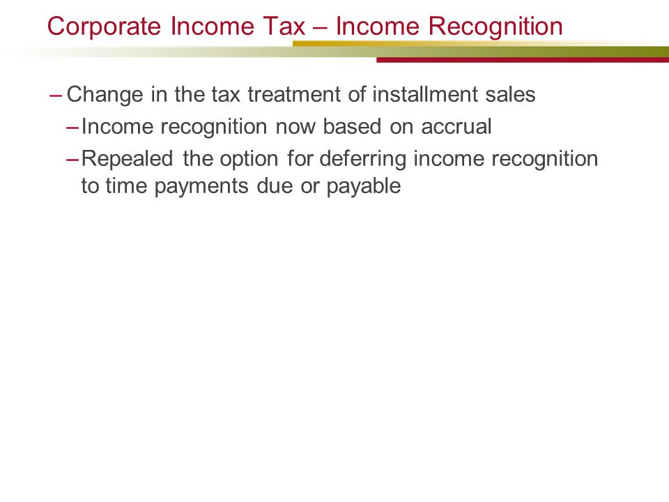 Corporate Income Tax – Income Recognition
