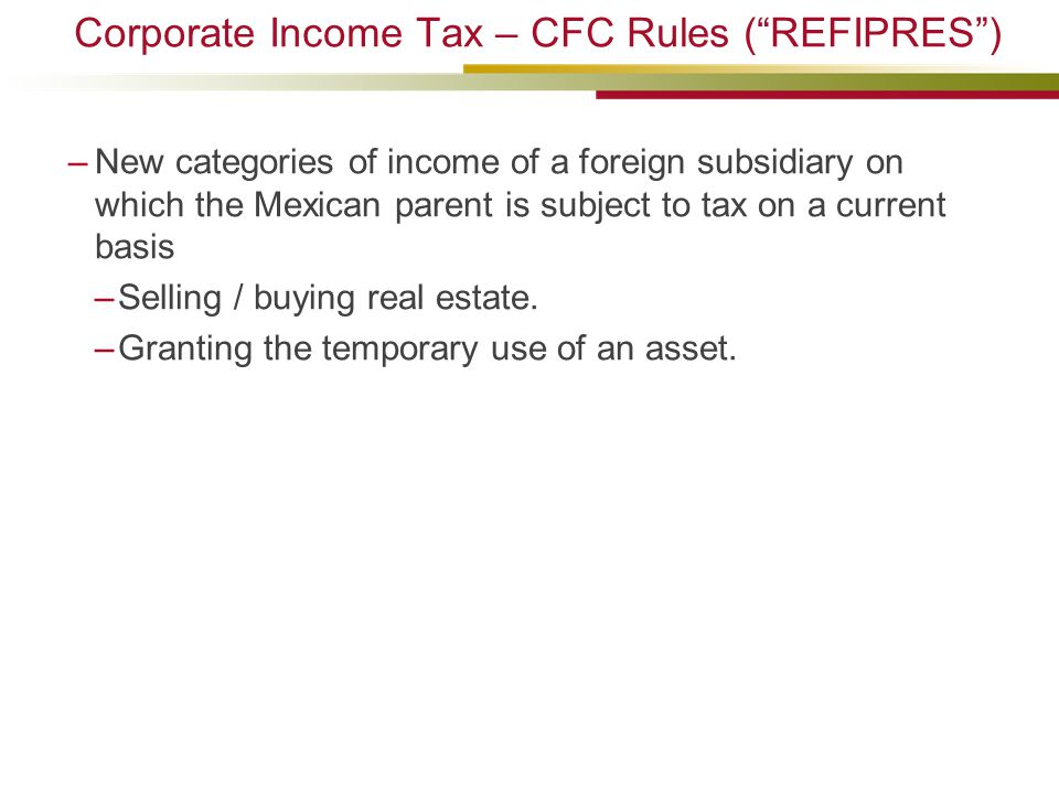 Corporate Income Tax – CFC Rules ( REFIPRES )