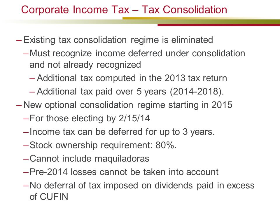 Corporate Income Tax – Tax Consolidation