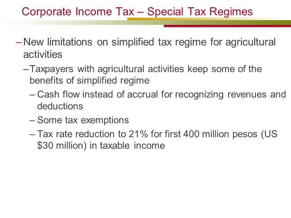 Corporate Income Tax – Special Tax Regimes