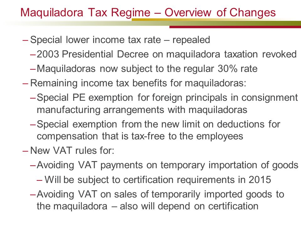Maquiladora Tax Regime – Overview of Changes