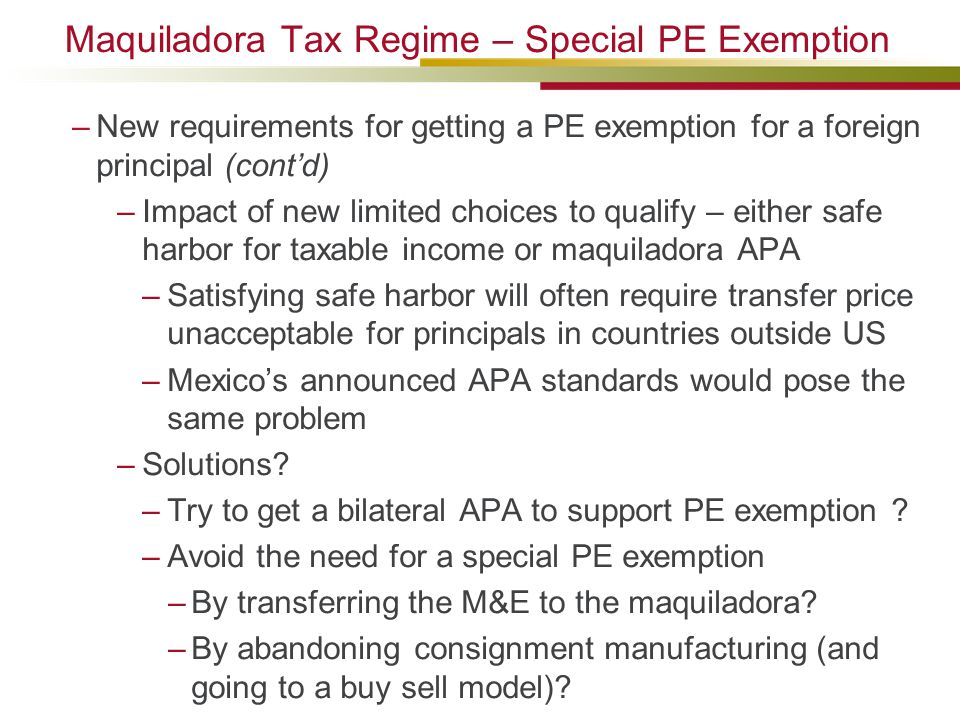 Maquiladora Tax Regime – Special PE Exemption