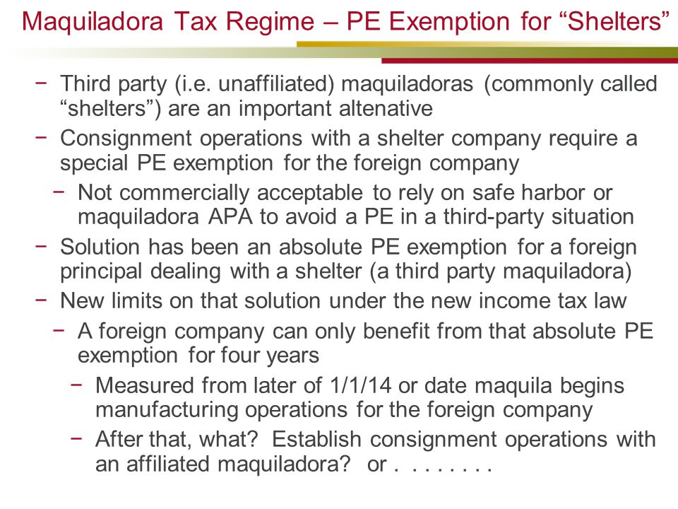 Maquiladora Tax Regime – PE Exemption for Shelters