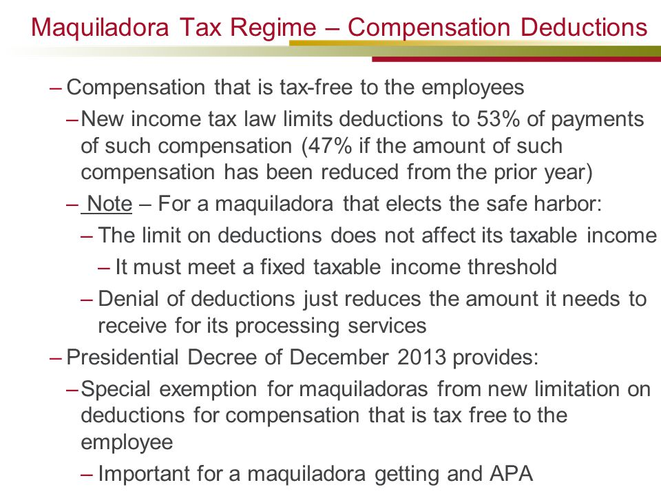 Maquiladora Tax Regime – Compensation Deductions
