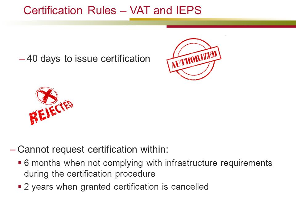 Certification Rules – VAT and IEPS