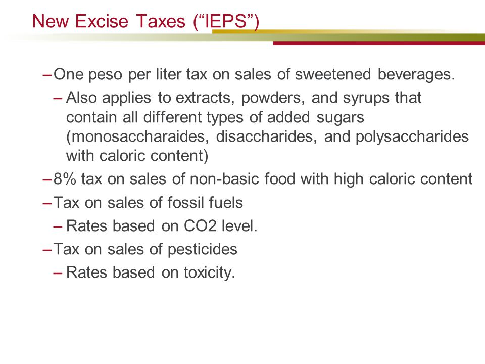New Excise Taxes ( IEPS )