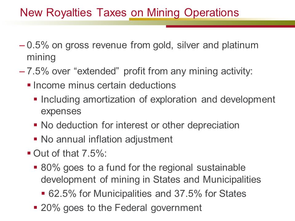 New Royalties Taxes on Mining Operations