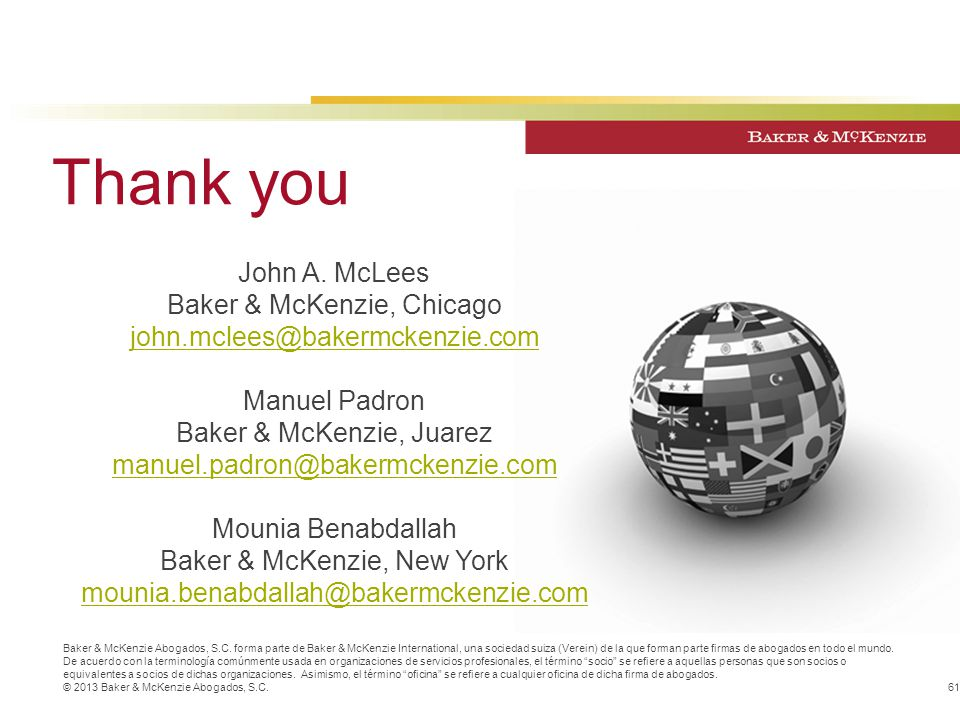 Thank you John A. McLees Baker & McKenzie, Chicago