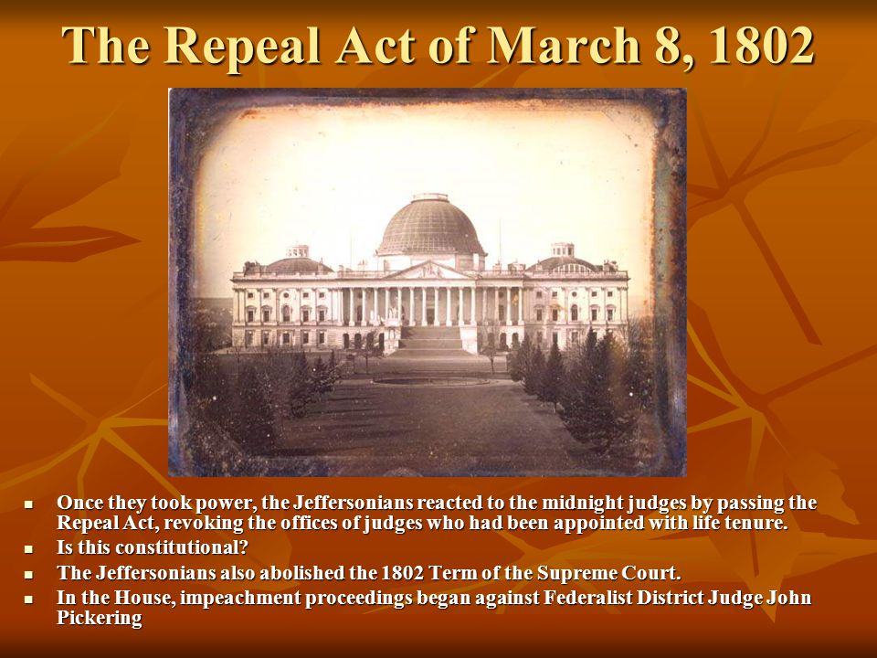 The Repeal Act of March 8, 1802