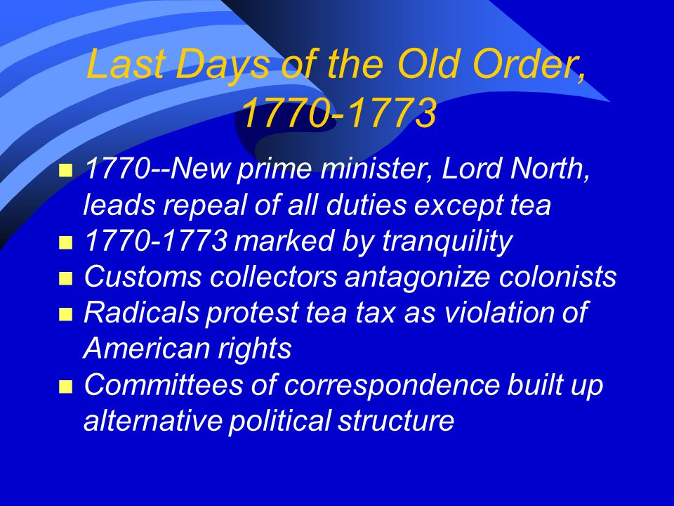 Last Days of the Old Order, 1770-1773