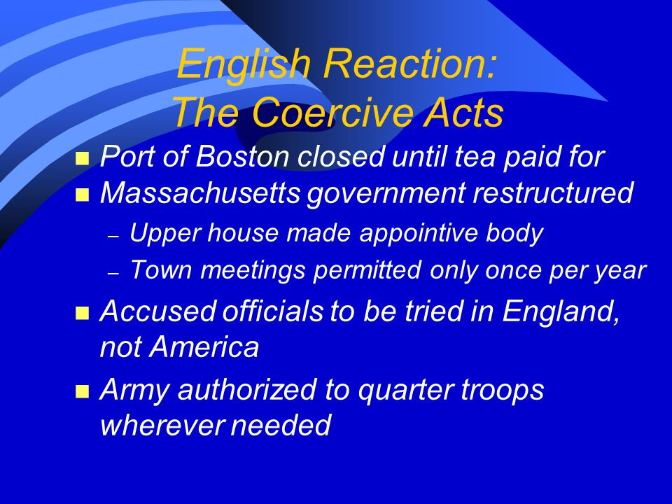 English Reaction: The Coercive Acts