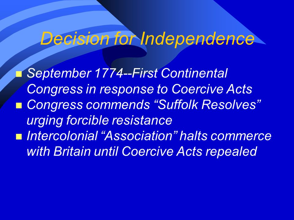 Decision for Independence