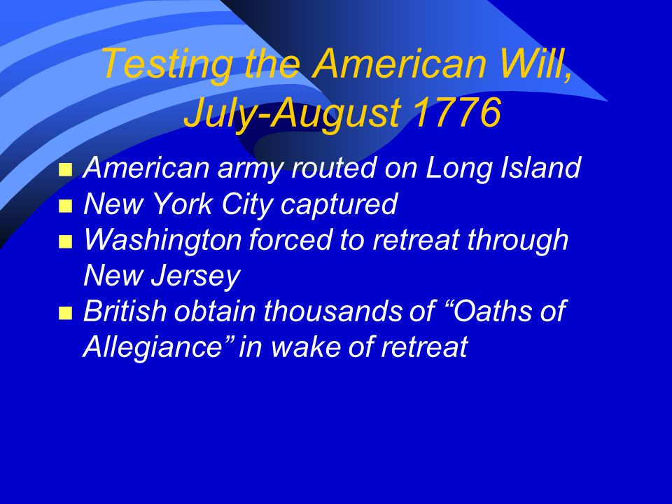 Testing the American Will, July-August 1776