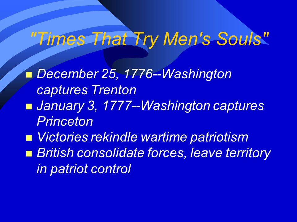 Times That Try Men s Souls