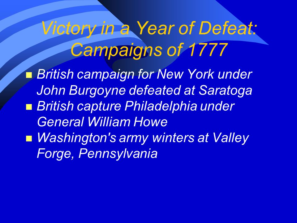 Victory in a Year of Defeat: Campaigns of 1777