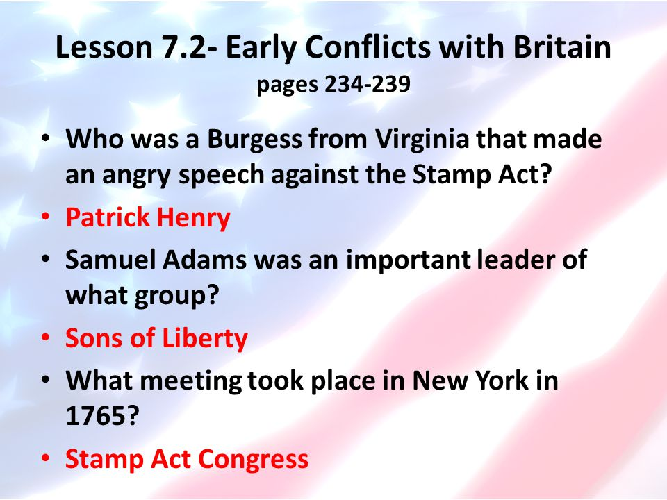Lesson 7.2- Early Conflicts with Britain pages 234-239