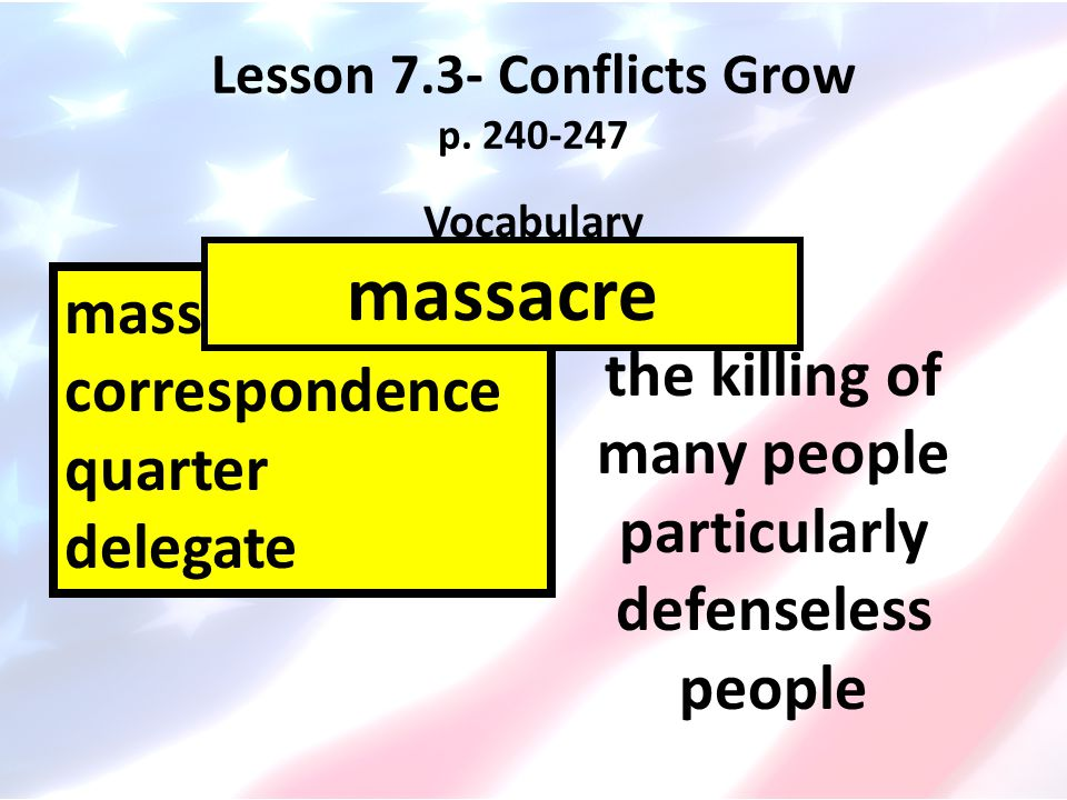 Lesson 7.3- Conflicts Grow p. 240-247