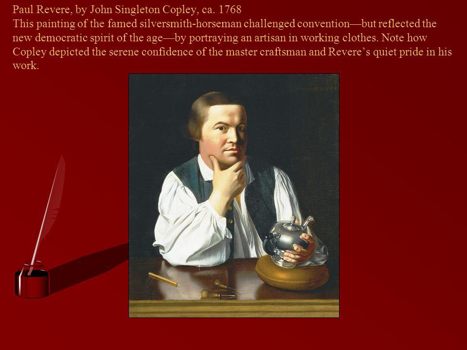 Paul Revere, by John Singleton Copley, ca
