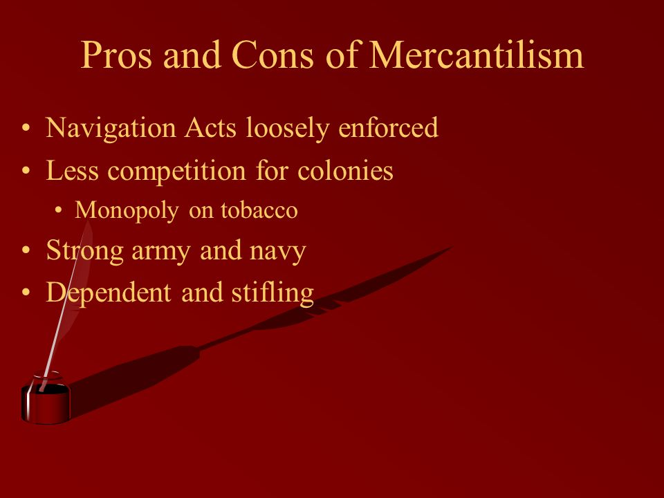 Pros and Cons of Mercantilism