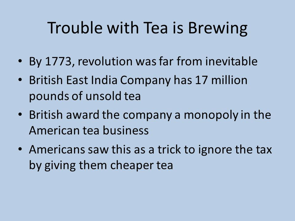 Trouble with Tea is Brewing