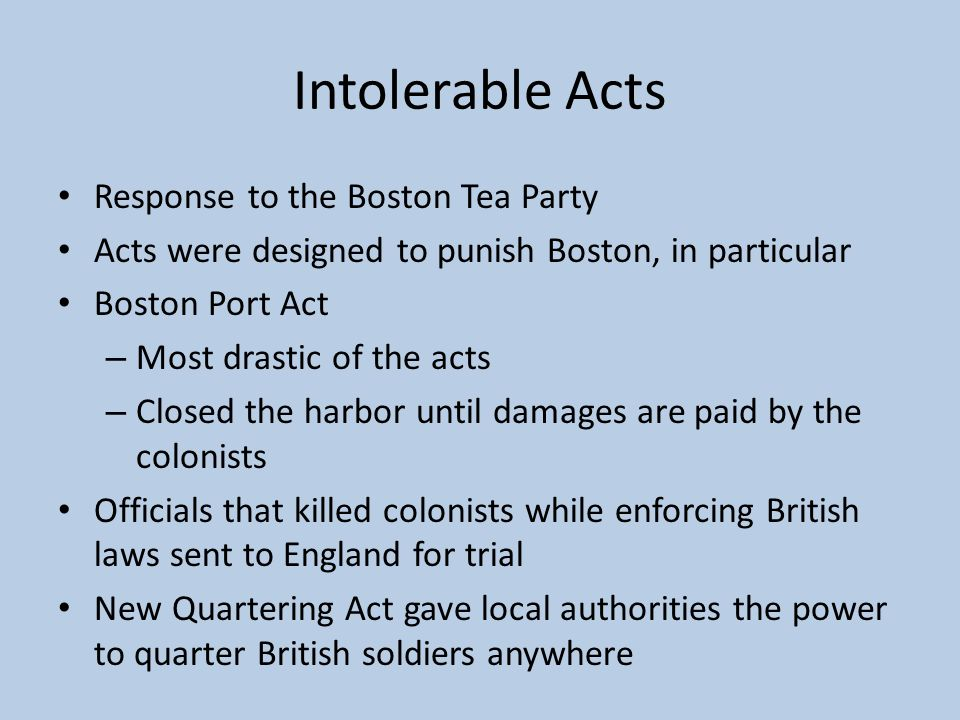 Intolerable Acts Response to the Boston Tea Party