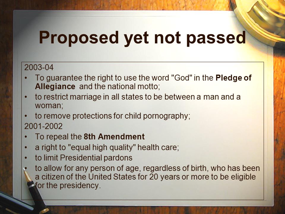 Proposed yet not passed