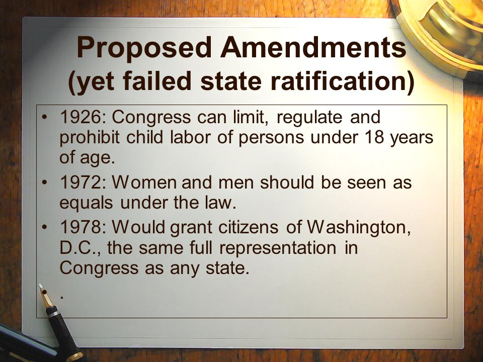 Proposed Amendments (yet failed state ratification)