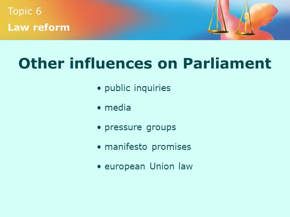 Other influences on Parliament