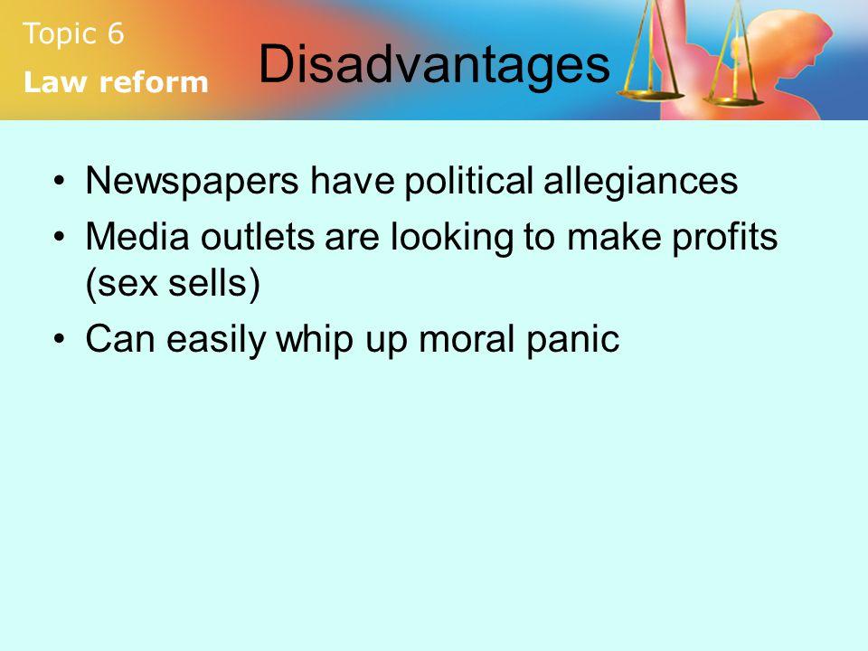 Disadvantages Newspapers have political allegiances