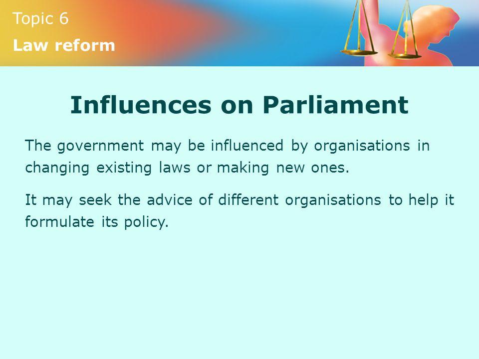 Influences on Parliament