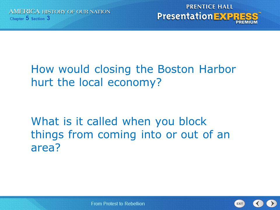 How would closing the Boston Harbor hurt the local economy