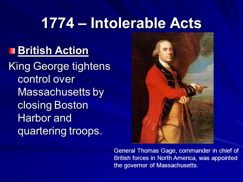 1774 – Intolerable Acts British Action