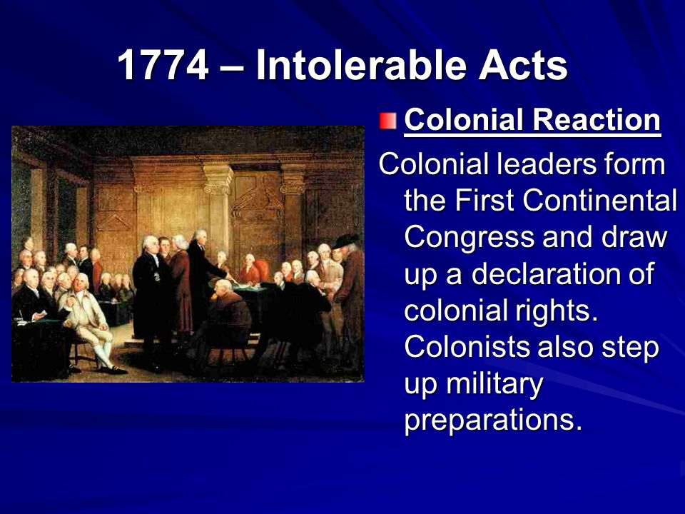 1774 – Intolerable Acts Colonial Reaction
