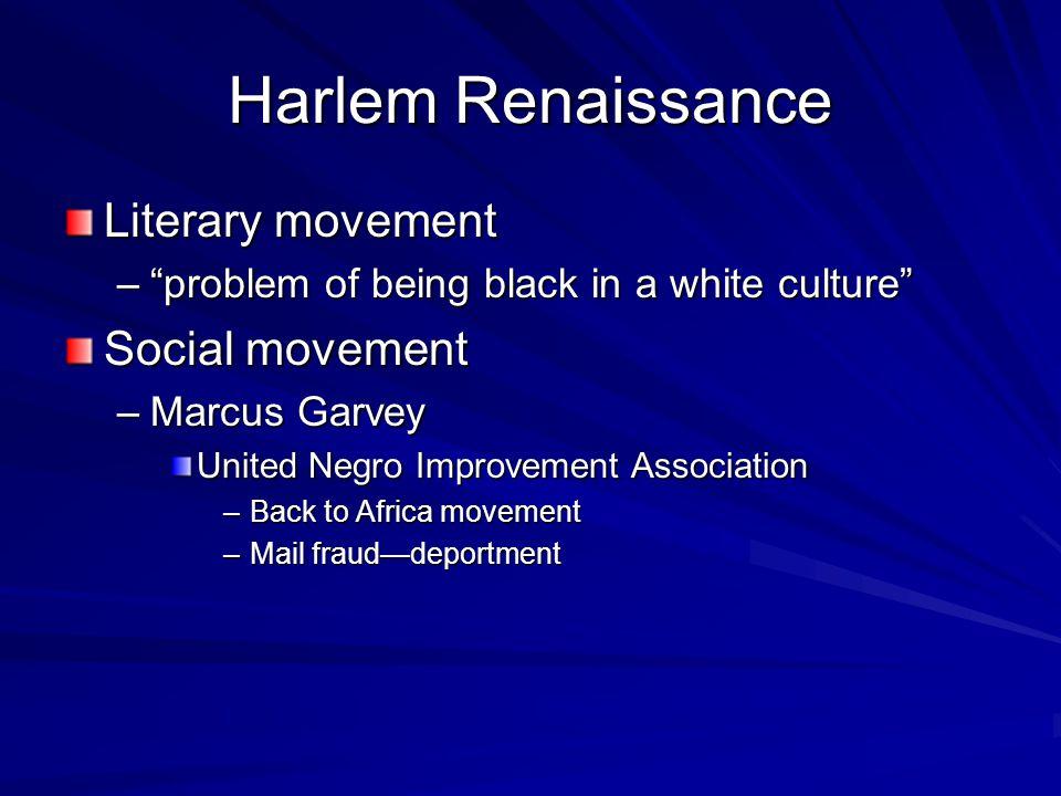 Harlem Renaissance Literary movement Social movement