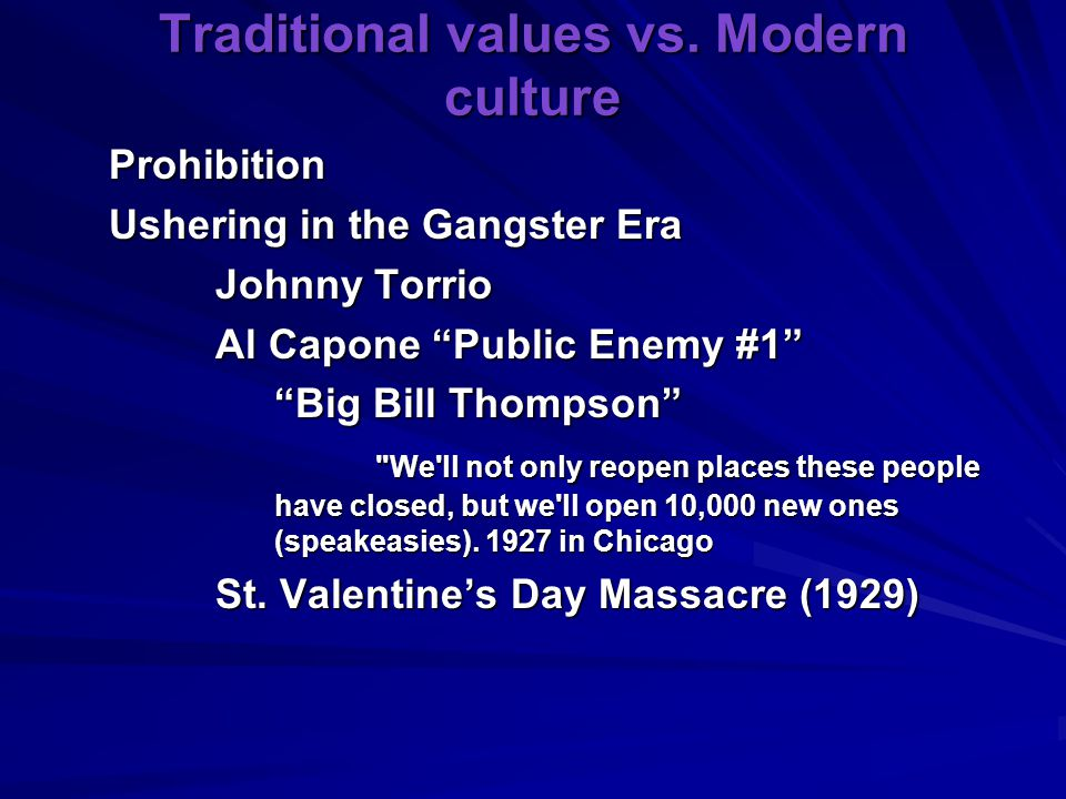 Traditional values vs. Modern culture