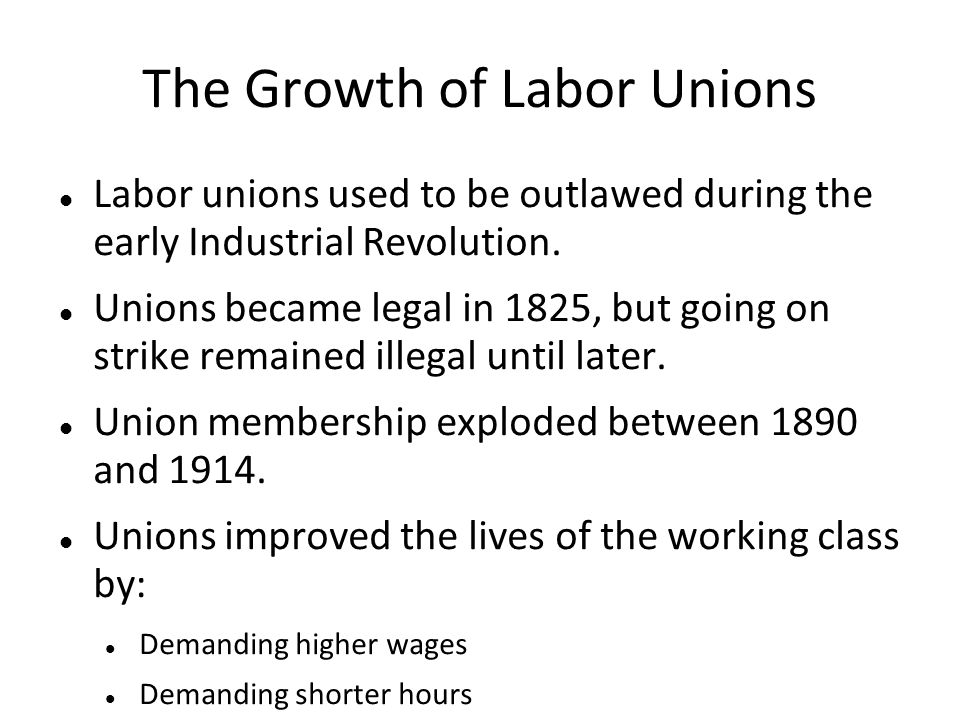 The Growth of Labor Unions