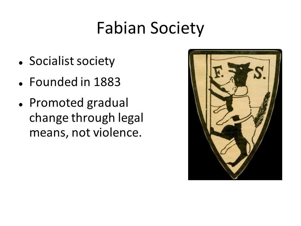 Fabian Society Socialist society Founded in 1883