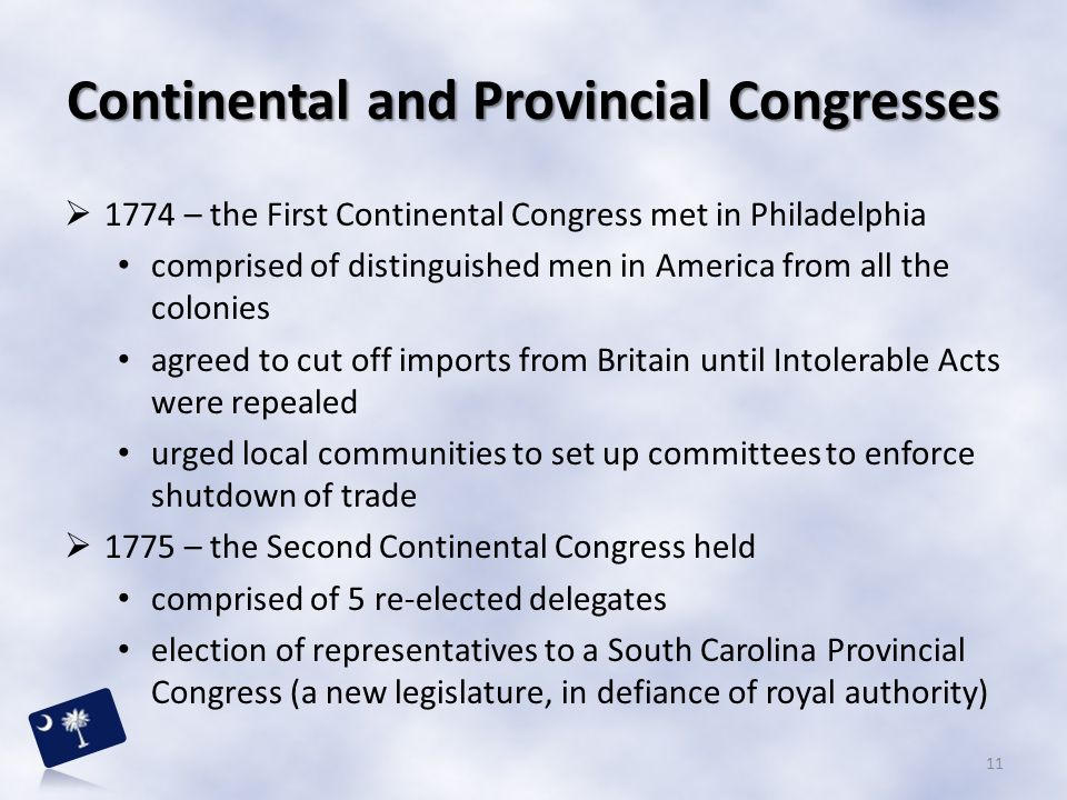 Continental and Provincial Congresses