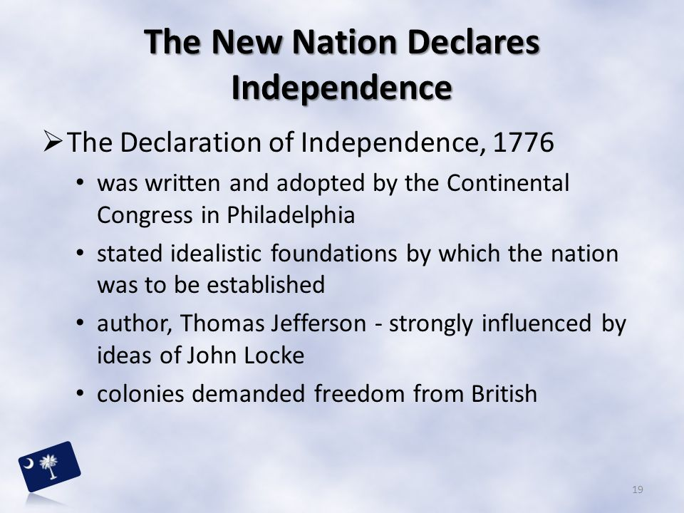 The New Nation Declares Independence
